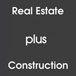 REAL ESTATE PLUS CONSTRUCTION